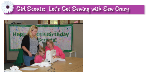 Girl Scouts:  Let's Get Sewing with Sew Crazy